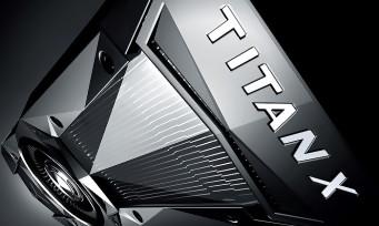 NVIDIA Titan X : la carte graphique ultime à 11 téraflops annoncée à 1300€