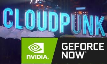 GeForce NOW : Cloudpunk fait partie des 19 nouveaux jeux de la semaine