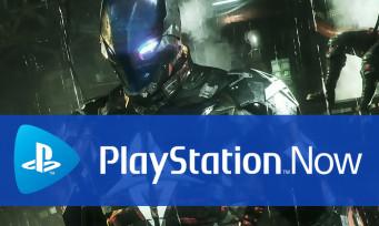 PlayStation Now : Batman Arkham Knight (et d'autres jeux) débarque avec les jeux de mai