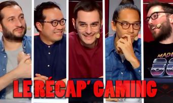 Le Récap' Gaming : la nouvelle émission qui mélange les rédactions, le Replay est dispo !