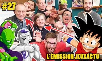 L'ÉMISSION JEUXACTU #27 : les voix fr de Dragon Ball Super Broly avec nous, Quiz spécial Club Dorothée