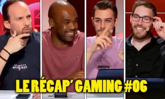Le Récap' Gaming #06 : Maxildan, Hugo, Laurely Birba et Aymeric Lallée débattent ensemble