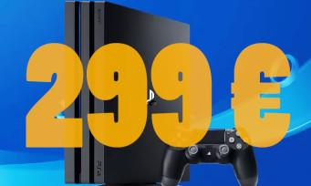 PS4 Pro : la console à 299€ au lieu de 399€, une belle promo aussi pour la PS4 Slim