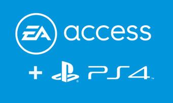 EA Access : le service d'abonnement débarque sur PS4 cinq après la Xbox One