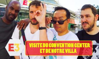 E3 2018 : on vous fait la visite du Convention Center et de notre villa, ici à Los Angeles