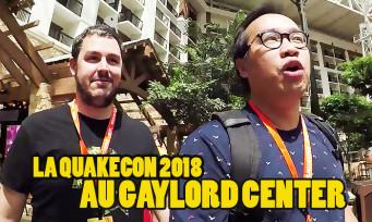 QUAKECON 2018 : c'était au Gaylord Resort, visite des lieux et des jeux (DOOM Eternal, RAGE 2, Fallout 76)