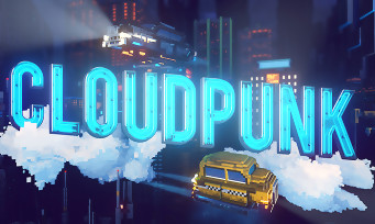 Cloudpunk: the game is finally available on PS4, Xbox One and Switch, a trailer to celebrate