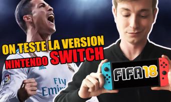 Test FIFA 18 : voici notre verdict en vidéo sur la version Nintendo Switch