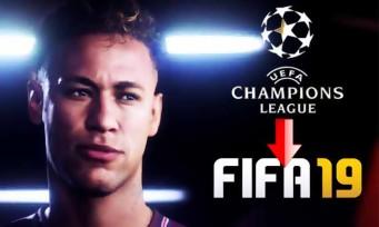 FIFA 19 : la Ligue des Champions confirmée, sortez les crampons