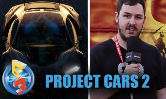 Project CARS 2 : on y a joué à l'E3 2017, toujours aussi exigeant et réaliste ?