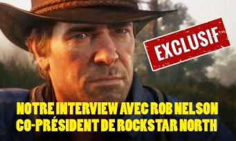 """Rob Nelson : """"Avec Red Dead 2, on veut que le joueur soit connecté le plus possible avec le monde qui l'entoure"""""""
