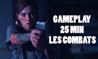 The Last of Us 2 : Naughty Dog a lâché 25 min de gameplay inédites, de l'action et de la violence