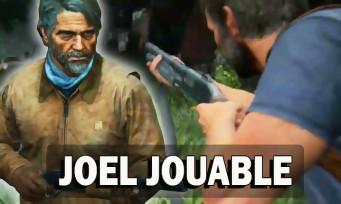 The Last of Us Part 2 : Joel jouable pendant toute l'aventure, c'est désormais possible, la preuve en vidéos !