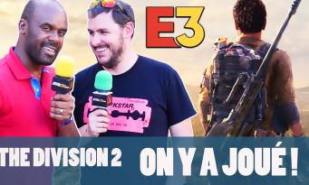 The Division 2 : on y a joué quasiment 1h à l'E3 2018, le même en mieux ?